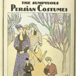 The Sumptuous Persian Costumes