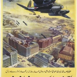 The Downfall of the Dictators is Assured. RAF planes carry out daily bombing raids on Berlin's business centre. © IWM (Art.IWM PST 15025) - دیکتاتورها شکست خواهند خورد