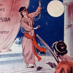 """Meet me 'neath the Persian moon"", a song from ""A Persian Garden"" (1912), by Edgar Allen Wolf"